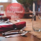 Dinner Background Music de Various Artists