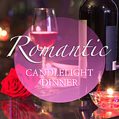 Romantic Candlelight Dinner di Various Artists