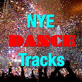 NYE Dance Tracks by Various Artists