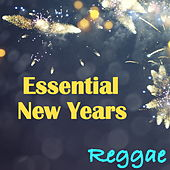 Essential New Year Reggae by Various Artists