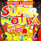 Super Nouba : Ritmos Latinos (100% Fête) von Les Tub' Machine