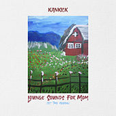 Lounge Sounds for Mom by Kankick