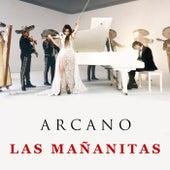 Las Mañanitas von Arcano