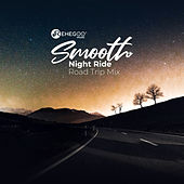 Smooth Night Ride: Road Trip Mix by Various Artists