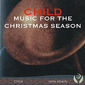 Child: Music for the Christmas Season by Jane Siberry