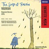 Waxman/Zeisl: The Song of Terezin/Requiem Ebraico by Various Artists