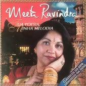 Tua Poesia Minha Melodia von Meeta Ravindra