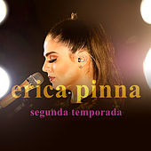 Segunda Temporada de Érica Pinna