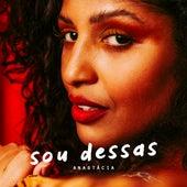 Sou Dessas by Anastácia