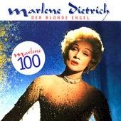 Der Blonde Engel - Marlene 100: 25 Lieder by Marlene Dietrich