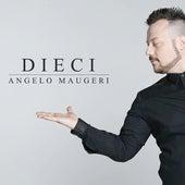 Dieci de Angelo Maugeri