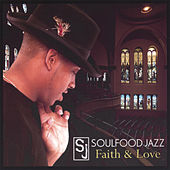 Faith & Love de Soulfood Jazz