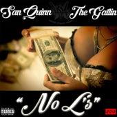 No L's by San Quinn