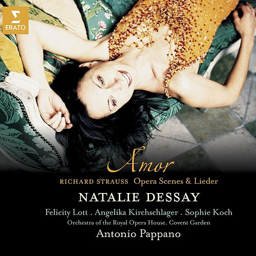 Strauss : Amor - Opera scenes & Lieder by Various Artists