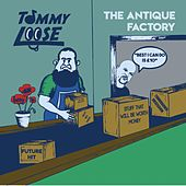 The Antique Factory von Tommy Loose