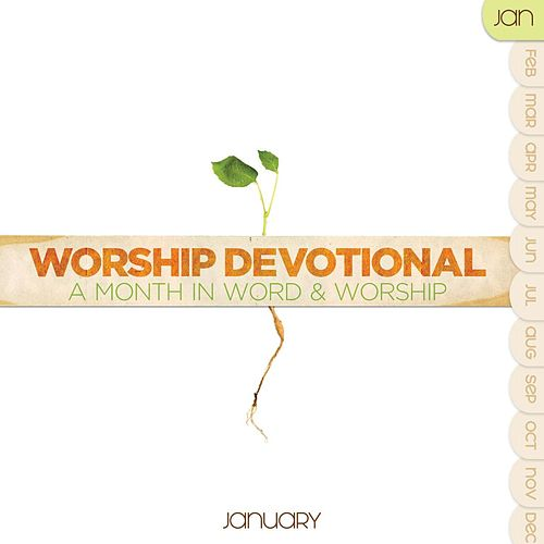 Worship Devotional - January by Various Artists