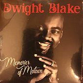 Memories of Motown de Dwight Blake