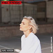 Nothing Can Hurt Me (Pure Version) de Frida Sundemo