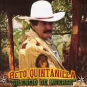 Silencio de Muerte by Beto Quintanilla