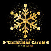 Most Popular Christmas Carols in the World – Instrumental Interpretations of Traditional Christmas Music 2019 von Christmas Hits