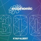 Euphonic 300 by Kyau & Albert