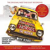 Only Fools and Horses: The Musical (Original West End Cast Recording) by Original West End Cast of Only Fools and Horses