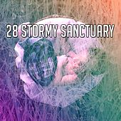 28 Stormy Sanctuary by Rain Sounds and White Noise
