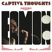 Captive Thoughts di Eamon