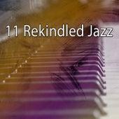 11 Rekindled Jazz by Bossa Cafe en Ibiza