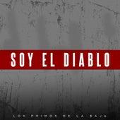 Soy el Diablo (En Vivo) de Los Primos De La Baja