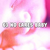 63 No Cares Baby by Sounds Of Nature