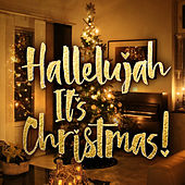 Hallelujah It's Christmas! de Various Artists