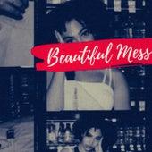 Beautiful Mess (Radio Edit) by Alpha
