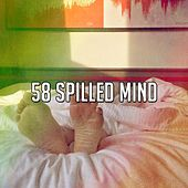 58 Spilled Mind by Ocean Sounds Collection (1)