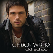 Old School von Chuck Wicks