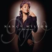 If I Had My Way by Nancy Wilson