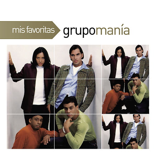 Mis Favoritas by Grupo Mania