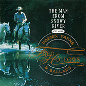 The Man From Snowy River and More Poems, Yarns & Ballads de Fred Hollows