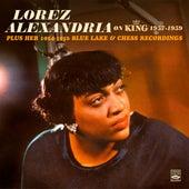 Lorez Alexandria on King 1957-1959 - Plus Her 1954-1956 Blue Lake & Chess Recordings von Lorez Alexandria