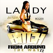 Bitch From Around The Way 2 by Lady