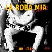 La Roba Mia, Vol. 2 van Mr Jolly