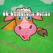 26 Childrens Songs by Canciones Infantiles
