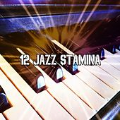 12 Jazz Stamina von Peaceful Piano