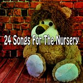 24 Songs for the Nursery by Canciones Infantiles