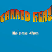 Canned Heat Christmas Album by Canned Heat