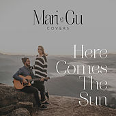 Here Comes the Sun (Cover) (Acústico) de Mari e Gu
