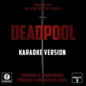Deadpool Rap (From