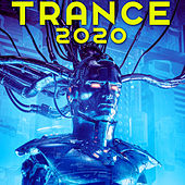 Trance 2020 by Various Artists