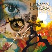 Show Me de Lemongrass