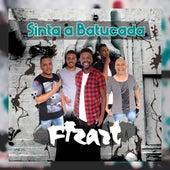 Sinta a Batucada by Grupo Fizart